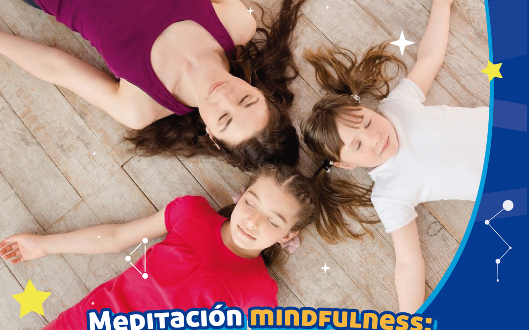 Técnica de mindfulness: una actividad perfecta para la familia
